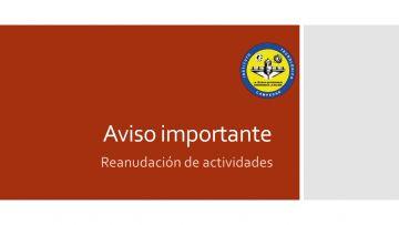 Atento aviso sobre reinicio de actividades institucionales