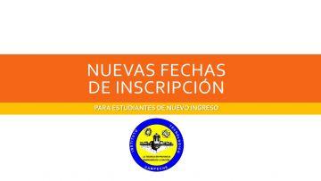Nuevas fechas de inscripción para estudiantes de nuevo ingreso
