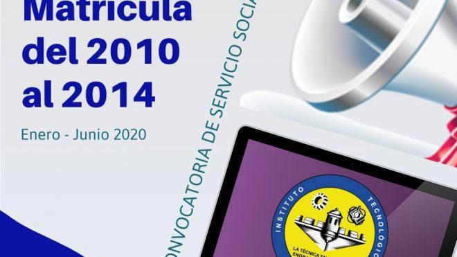 Convocatoria servicio social matrícula 2010 - 2014