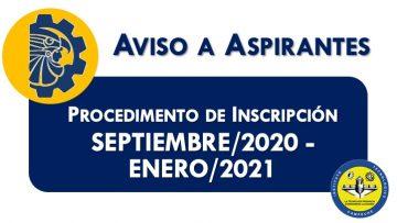 Procedimiento de Inscripción para Estudiantes de Nuevo Ingreso al periodo escolar septiembre 2020 - enero 2021